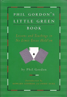 Image for Phil Gordon's Little Green Book:  Lessons and Teachings in No Limit Texas Hold'em