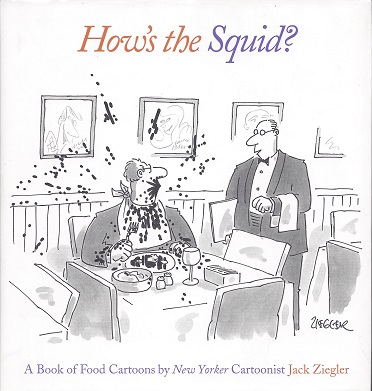 Image for How's the Squid?:  A Book of Food Cartoons