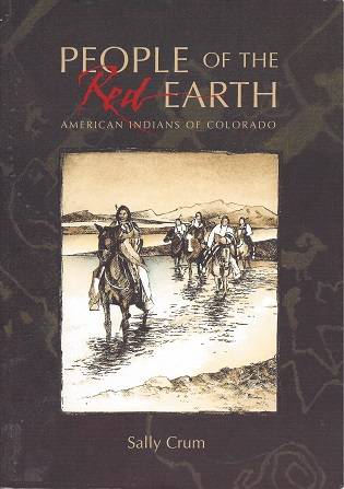 Image for People of the Red Earth:  American Indians of Colorado