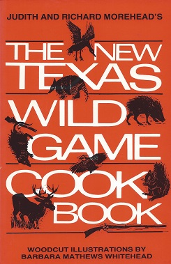 Image for The New Texas Wild Game Cookbook:  A Tradition Grows