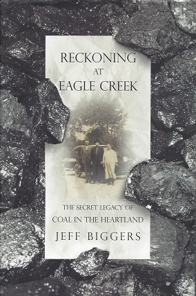 Image for Reckoning at Eagle Creek:  The Secret Legacy of Coal in the Heartland