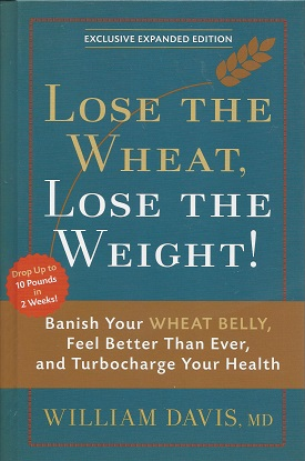 Image for Lose the Wheat, Lose the Weight!