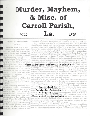 Image for Murder, Mayhem & Misc. of Carroll Parish, La.: 1866 - 1876