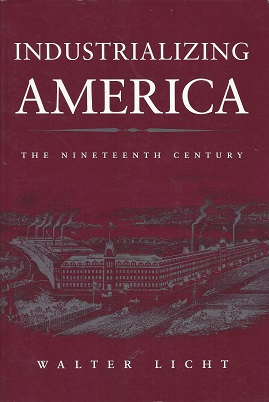 Image for Industrializing America:  The Nineteenth Century