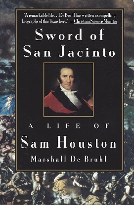 Image for Sword of San Jacinto:  A Life of Sam Houston