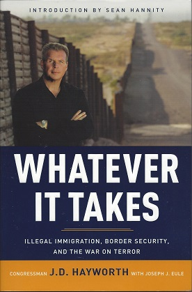 Image for Whatever It Takes: Iillegal Immigration, Border Security, and the War on Terror
