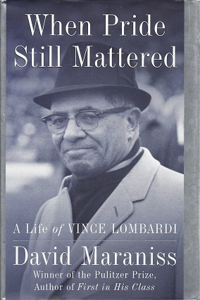 Image for When Pride Still Mattered:   A Life of Vince Lombardi