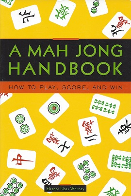 Image for A Mah Jong Handbook:  How to Play, Score, and Win