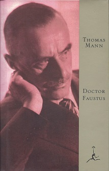 Image for Doctor Faustus: the life of the German composer Adrian Leverk?uhn as told by a friend The Life of the German Composer Adrian Leverk?uhn as Told by a Friend