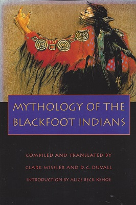 Image for Mythology of the Blackfoot Indians