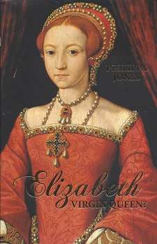Image for Elizabeth I: Virgin Queen?