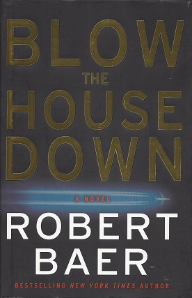 Image for Blow the House Down:  A Novel