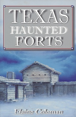 Image for Texas Haunted Forts