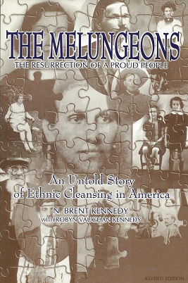 Image for The Melungeons: The Resurrection of a Proud People: An Untold Story of Ethnic Cleansing in America