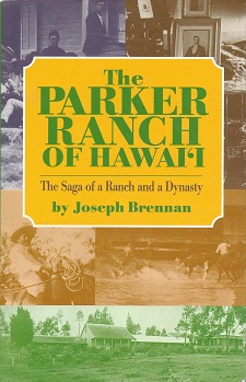 Image for The Parker Ranch of Hawaii:  The Saga of a Ranch and a Dynasty
