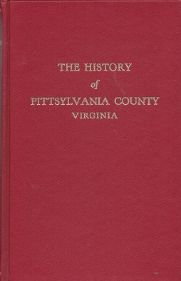 Image for The History of Pittsylvania County, Virginia