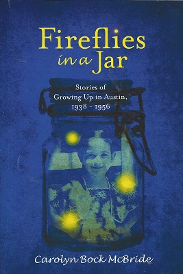 Image for Fireflies in a Jar: Stories of Growing up in Austin, 1938 - 1956
