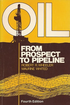Image for Oil, from Prospect to Pipeline