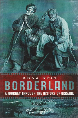 Image for Borderland:  A  Journey Through the History of Ukraine