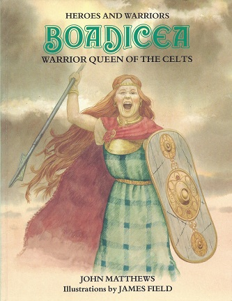Image for Boadicea: Warrior Queen of the Celts