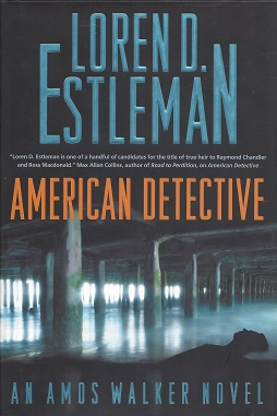 Image for American Detective:  An Amos Walker Novel