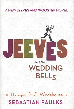 Image for Jeeves and the Wedding Bells: An Homage to P. G. Wodehouse