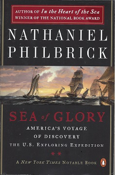 Image for Sea of Glory:  America's Voyage of Discovery, The U. S. Exploring Expedition, 1838-1842