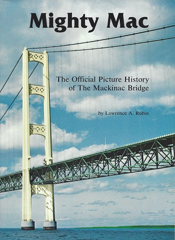 Image for Mighty Mac: The Official Picture History of the Mackinac Bridge