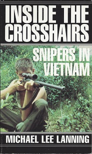 Image for Inside the Crosshairs:  Snipers in Vietnam