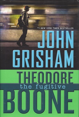 Image for Theodore Boone: The Fugitive