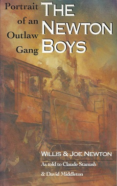 Image for The Newton Boys: Portrait of an Outlaw Gang