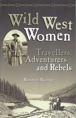Image for Wild West Women:  Travellers, Adventurers and Rebels