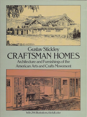 Image for Craftsman Homes: Architecture and Furnishings of the American Arts and Crafts Movement