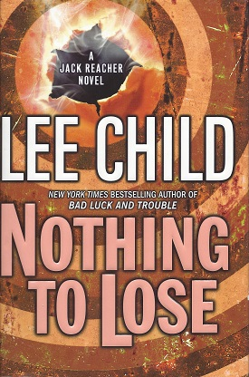 Image for Nothing to Lose:  A Jack Reacher Novel
