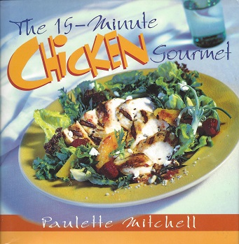 Image for The 15-minute Chicken Gourmet