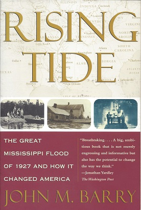Image for Rising Tide:   The Great Mississippi Flood of 1927 and How It Changed America