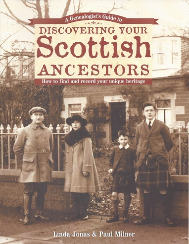 Image for A Genealogist's Guide to Discovering Your Scottish Ancestors:  How to Find and Record Your Unique Heritage