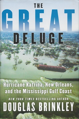 Image for The Great Deluge:  Hurricane Katrina, New Orleans, and the Mississippi Gulf Coast