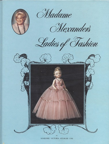 Image for Madame Alexander's Ladies of Fashion