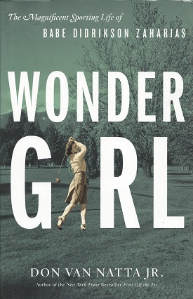 Image for Wonder Girl:  The Magnificent Sporting Life of Babe Didrikson Zaharias