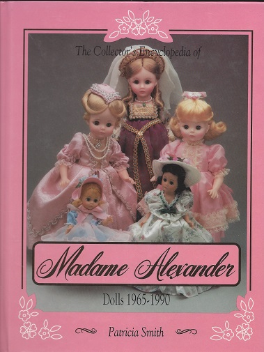 Image for Madame Alexander Dolls, 1965 to 1990