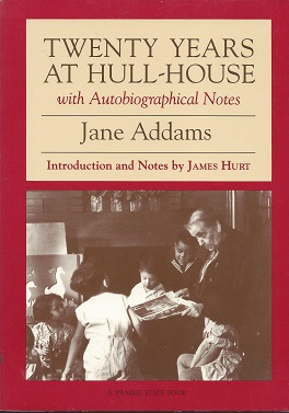 Image for Twenty Years at Hull-House, with Autobiographical Notes