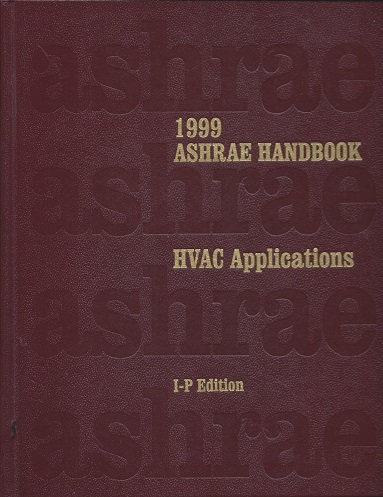 Image for 1999 Ashrae Handbook: Heating, Ventilating, and Air-Conditioning Applications : Inch-Pound Edition (Ashrae Applications Handbook Inch/Pound)