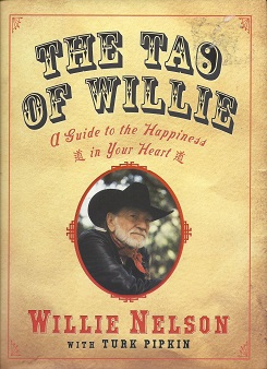 Image for The Tao of Willie :  A Guide to the Happiness in Your Heart