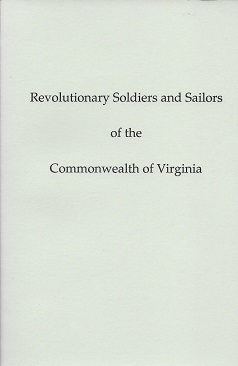 Image for Catalogue of Revolutionary Soldiers and Sailors of the Commonwealth of Virginia: To Whom Land Bounty Warrants Were Granted by Virginia for Military Service in the War for Independence