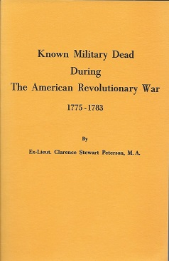 Image for Known Military Dead During The American Revolutionary War: 1775-1773