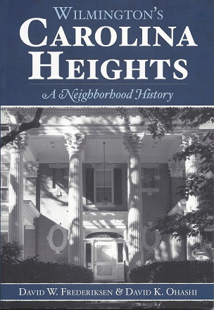 Image for Wilmington's Carolina Heights: A Neighborhood History