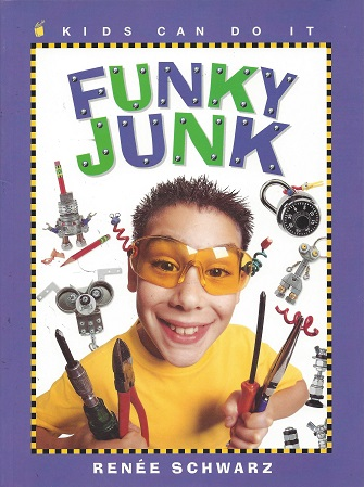 Image for Funky Junk:  Cool Stuff to Make With Hardware