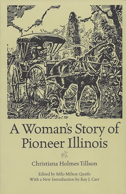 Image for A Woman's Story of Pioneer Illinois