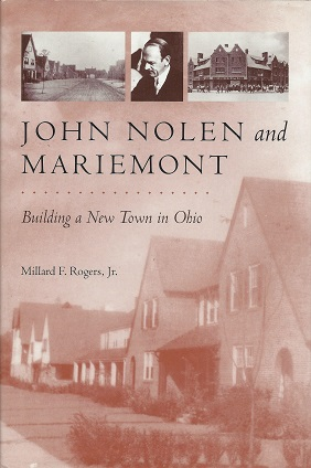 Image for John Nolen & Mariemont:  Building a New Town in Ohio